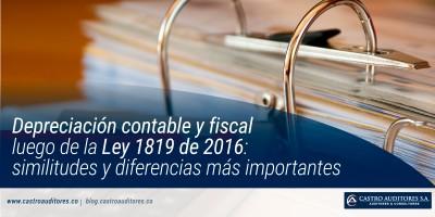 Depreciación contable y fiscal luego de la Ley 1819 de 2016: similitudes y diferencias más importantes