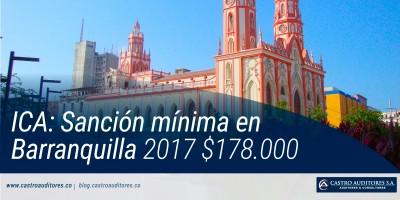 ICA: Sanción mínima en Barranquilla 2017 $178.000