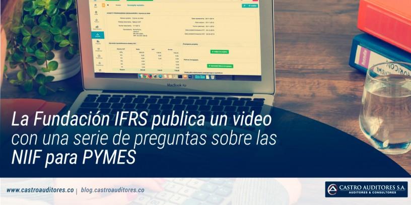 La Fundación IFRS publica un video con una serie de preguntas sobre las NIIF para PYMES