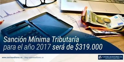 Sanción Mínima Tributaría para el año 2017 será de $319.000