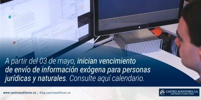 A partir del 03 de mayo, inician vencimiento de envío de información exógena para personas jurídicas y naturales. Consulte aquí calendario.