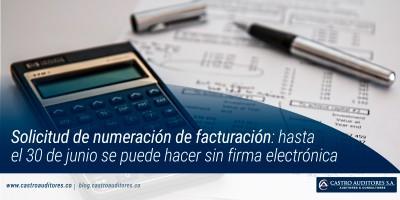 Solicitud de numeración de facturación: hasta el 30 de junio se puede hacer sin firma electrónica
