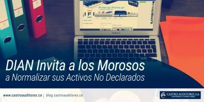 DIAN Invita a los Morosos a Normalizar sus Activos No Declarados