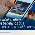 Factura electrónica otorga una serie de beneficios que hasta ahora no se han sabido aprovechar | Castro Auditores