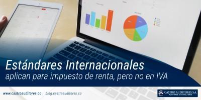 Estándares Internacionales aplican para impuesto de renta, pero no en IVA