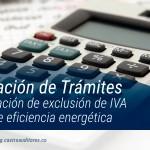 Simplificación de trámites para certificación de exclusión de IVA en materia de eficiencia energética
