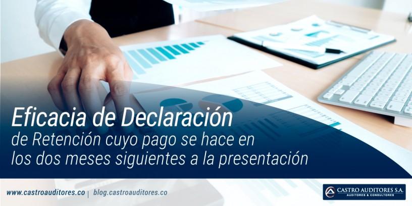 Eficacia de Declaración de Retención cuyo pago se hace en los dos meses siguientes a la presentación | Blog de Castro Auditores