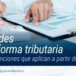 Novedades de la reforma tributaria en topes y sanciones que aplican a partir de 2018 | Blog de Castro Auditores