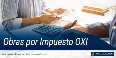 Obras por Impuesto OXI | Blog de Castro Auditores - Castro Auditores