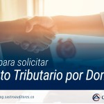 Requisitos para solicitar Descuento Tributario por Donaciones | Blog de Castro Auditores