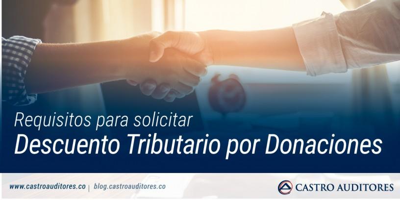 Requisitos para solicitar Descuento Tributario por Donaciones | Blog de Castro Auditores