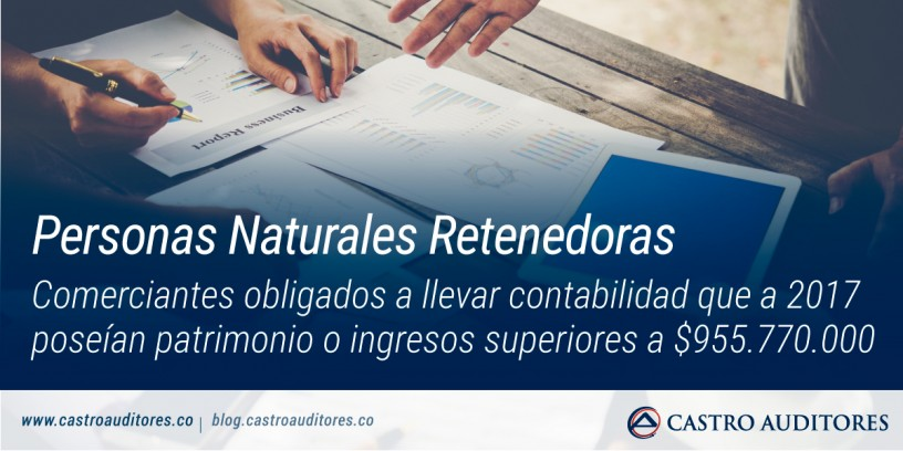 Personas Naturales Retenedoras | Blog de Castro Auditores
