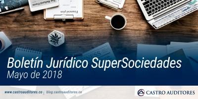 Boletín Jurídico SuperSociedades – Mayo de 2018 | Blog de Castro Auditores