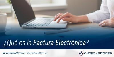 ¿Qué es la Factura Electrónica? | Blog de Castro Auditores