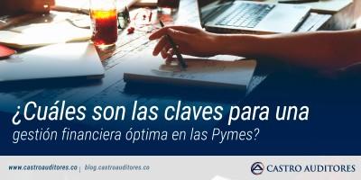 ¿Cuáles son las claves para una gestión financiera óptima en las Pymes? | Blog de Castro Auditores