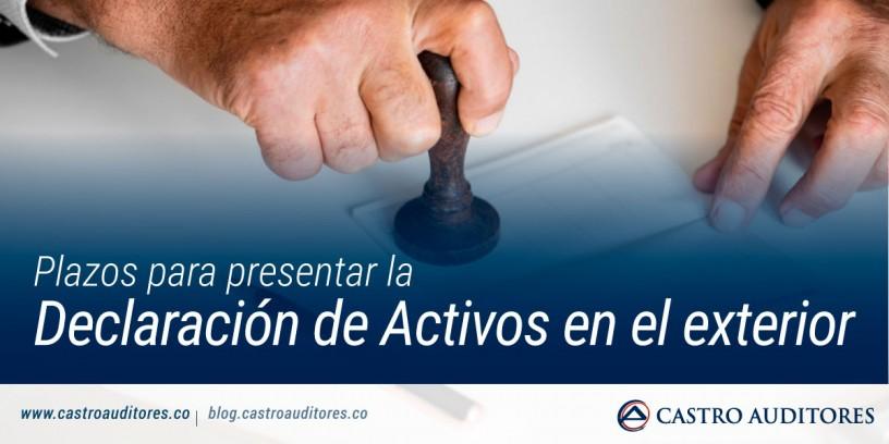Plazos para presentar la Declaración de Activos en el exterior   Blog de Castro Auditores