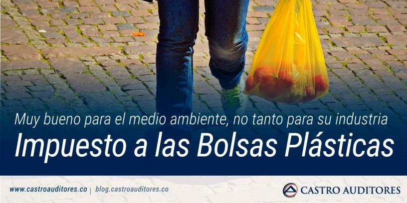 Impuesto a las Bolsas Plásticas: Muy bueno para el medio ambiente, no tanto para su industria | Blog de Castro Auditores