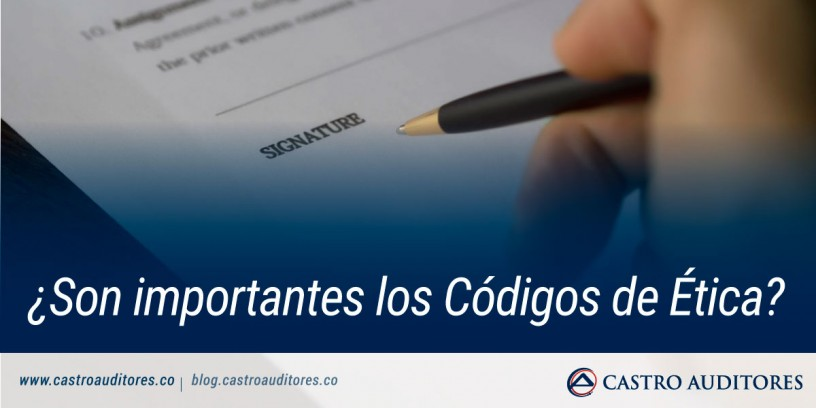 ¿Son importantes los Códigos de Ética?   Blog de Castro Auditores