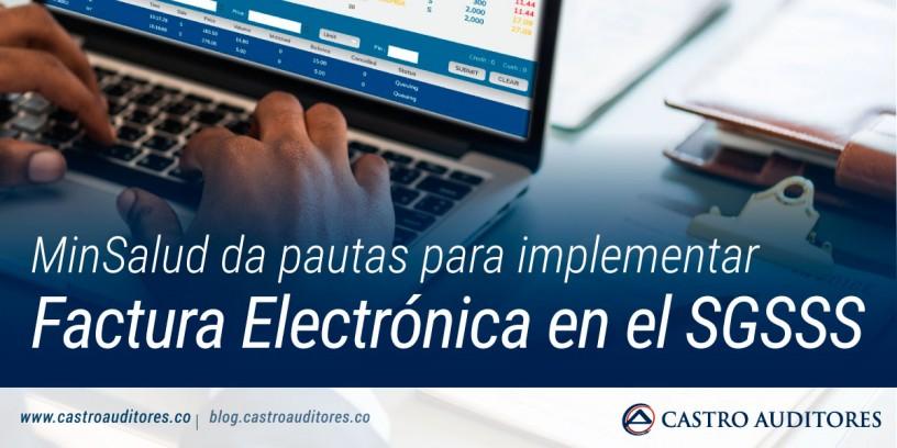 MinSalud da pautas para implementar factura electrónica en el SGSSS | Blog de Castro Auditores