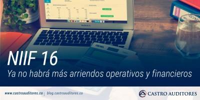 NIIF 16: Ya no habrá más arriendos operativos y financieros | Blog de Castro Auditores