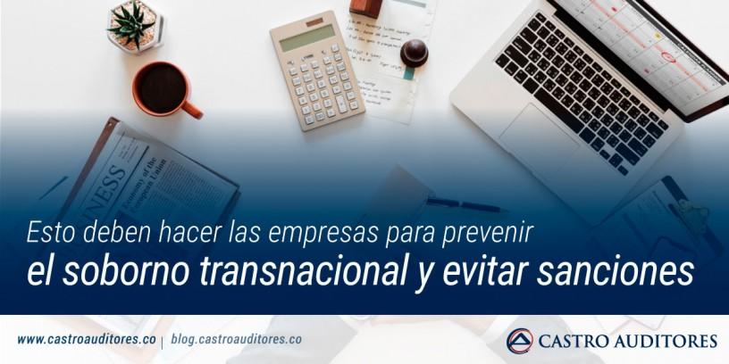 Esto deben hacer las empresas para prevenir el soborno transnacional y evitar sanciones | Blog de Castro Auditores