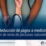 Límite para deducción de pagos a medicina prepagada en declaración de renta de personas naturales | Blog de Castro Auditores