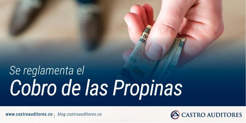 Se reglamenta el cobro de las Propinas | Blog de Castro Auditores