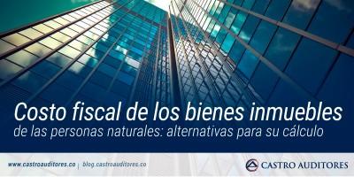 Costo fiscal de los bienes inmuebles de las personas naturales | Blog de Castro Auditores