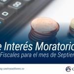 Tasa de Interés Moratorio para Efectos Fiscales para el mes de Septiembre de 2018 | Blog de Castro Auditores