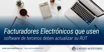 Facturadores electrónicos que usen software de terceros deben actualizar su RUT | Blog de Castro Auditores