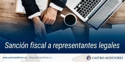 Sanción fiscal a representantes legales | Blog de Castro Auditores