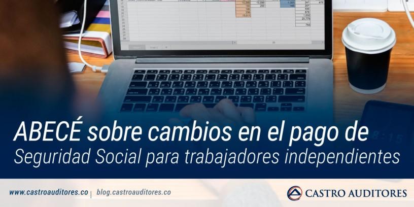 ABECÉ sobre cambios en el pago de Seguridad Social para trabajadores independientes | Blog de Castro Auditores