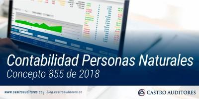 Contabilidad Personas Naturales. Concepto 855 de 2018. | Blog de Castro Auditores