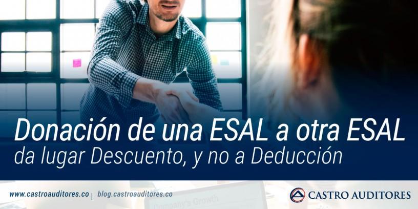 Donación de una ESAL a otra ESAL da lugar Descuento, y no a Deducción   Blog de Castro Auditores