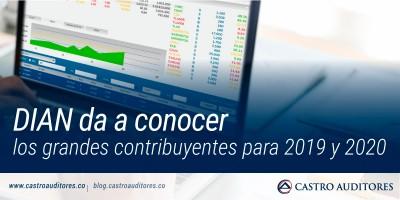 DIAN da a conocer los grandes contribuyentes para 2019 y 2020 | Blog de Castro Auditores