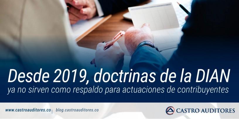 Desde 2019, doctrinas de la DIAN ya no sirven como respaldo para actuaciones de contribuyentes | Blog de Castro Auditores