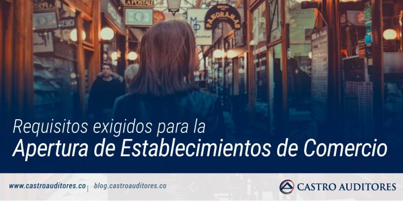 Requisitos exigidos para la apertura de establecimientos de comercio | Blog de Castro Auditores