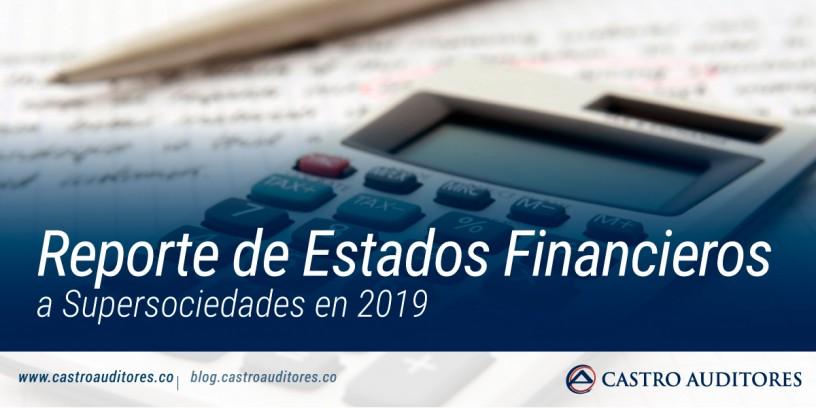 Reporte de Estados Financieros a Supersociedades en 2019 | Blog de Castro Auditores