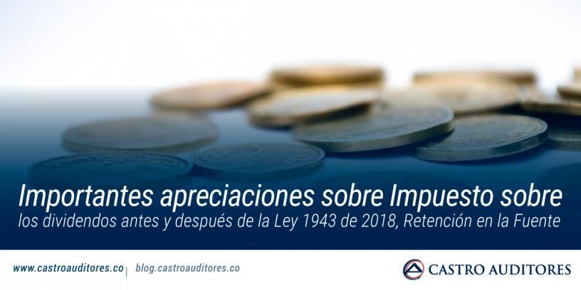 Importantes apreciaciones sobre Impuesto sobre los dividendos antes y después de la Ley 1943 de 2018, Retención en la fuente | Blog de Castro Auditores