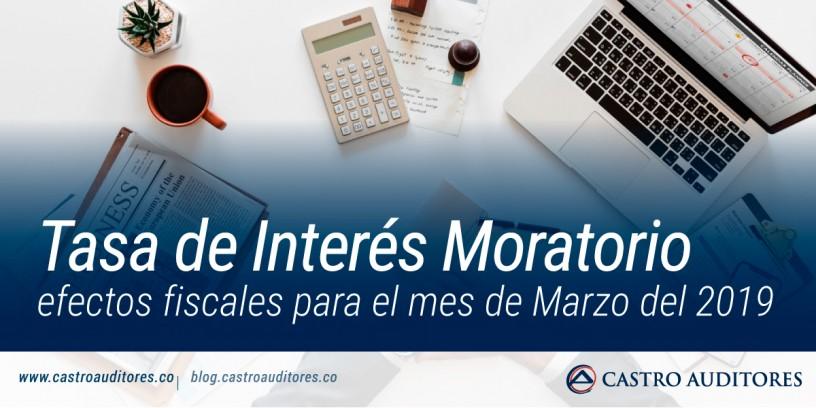 Tasa de interés moratorio para efectos fiscales para el mes de Marzo del 2019 | Blog de Castro Auditores