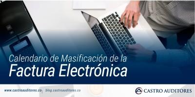 Calendario de Masificación de la Factura Electrónica | Blog de Castro Auditores