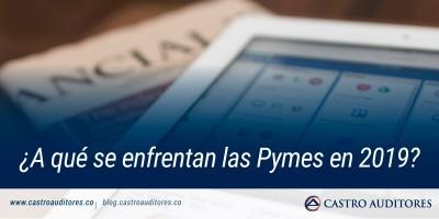 ¿A qué se enfrentan las Pymes en 2019? | Blog de Castro Auditores