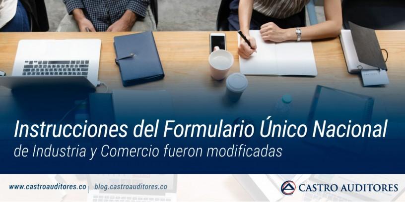 Instrucciones del formulario único nacional de industria y comercio fueron modificadas | Blog de Castro Auditores