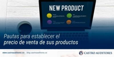 Pautas para establecer el precio de venta de sus productos | Blog de Castro Auditores