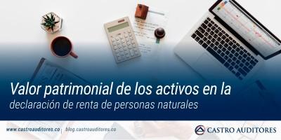 Valor patrimonial de los activos en la declaración de renta de personas naturales