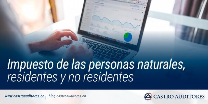 Impuesto de las personas naturales, residentes y no residentes | Blog de Castro Auditores