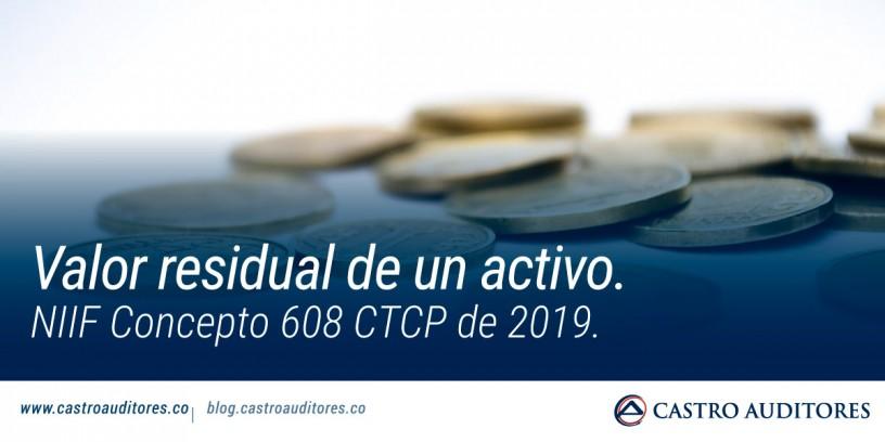 Valor residual de un activo. NIIF Concepto 608 CTCP de 2019   Blog de Castro Auditores