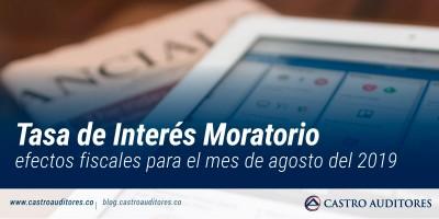 Tasa de interés moratorio para efectos fiscales para el mes de agosto del 2019 | Blog de Castro Auditores