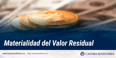 Materialidad del Valor Residual | Blog de Castro Auditores