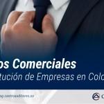 Requisitos Comerciales para Constitución de Empresas en Colombia | Blog de Castro Auditores